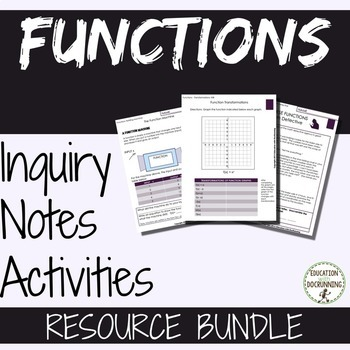 Functions Bundle of Notes Inquiry Activities (SAVE)