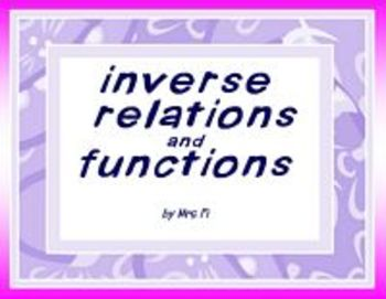 Functions Lesson 3 Inverse Relations and Functions