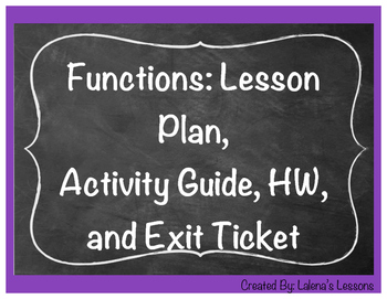 Functions-Lesson Plan, Activity Sheet, Homework, Exit Ticket