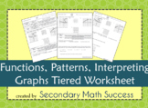 Functions, Patterns, and Interpreting Graphs Tiered Worksheet