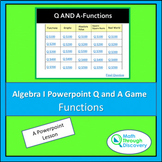 Algebra 1 - Powerpoint Q and A Game - Functions