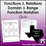 Functions & Relations, Domain & Range, Function Notation Quiz (A12A, A12B)