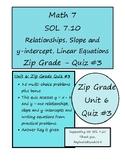 Math 7 Virginia VA SOL 7.10 Zip Grade Quiz #3 for Unit 6 Functions Relationships