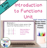 Introduction to Functions Unit Common Core Standards 8.F.1, 8.F.2, 8.F.3, 8.F.5