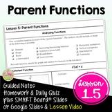 Parent Functions with Lesson Video (Unit 1)