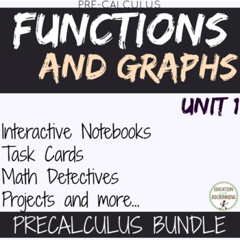Functions and Graphs Unit 1 for Precalculus