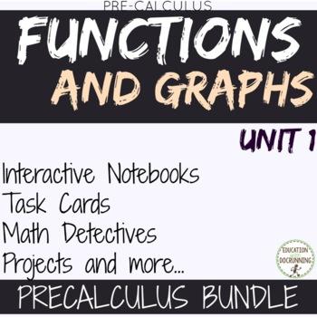 Functions and Graphs PreCalculus Curriculum Unit 1 Bundle