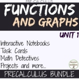 Functions and Graphs PreCalculus Curriculum Unit 1 Bundle