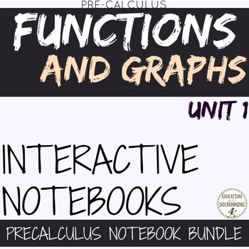 Functions and Graphs Unit 1 for Precalculus Foldables Only 10% OFF IN JULY