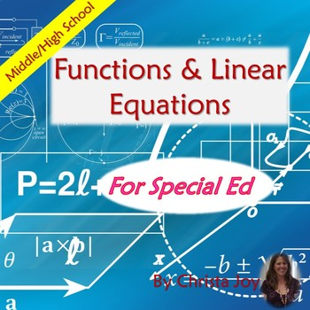Functions and Linear Equations Unit for Special Ed with complete lesson plans
