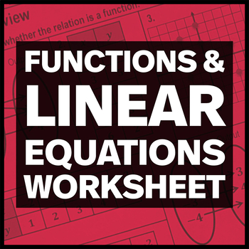 Functions and Linear Equations Worksheet