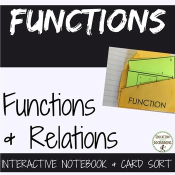 Functions and Relations Interactive Notebook and Card Sort