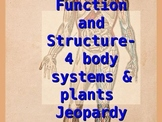 Human Body - Functions and Structures  and Plant Transport Jeopardy