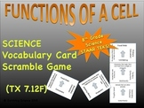 Functions of a Cell: Vocabulary Scramble Card Game (TX TEKS 7.12F)