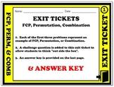 Exit Ticket - Fundamental Counting Principle, Permutation, & Combination