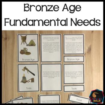 Fundamental Needs Bronze Age