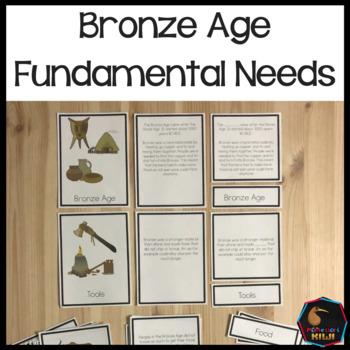 Fundamental Needs Bronze Age