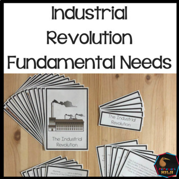 Fundamental Needs Industrial Revolution Great Britain