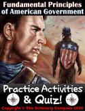 Practice Activities & Quiz: Fundamental Principles of American Government!