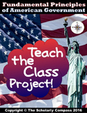 Teach the Class Project Fundamental Principles of American
