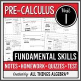 Fundamental Skills (PreCalculus Curriculum – Unit 1)