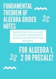 Fundamental Theorem of Algebra Guided Notes