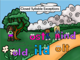 Closed Syllable Exceptions -old -ost -ind -ild  Level 2 Un