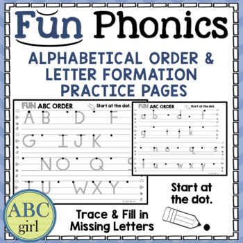 Fundationally FUN Alphabetical Order and Letter Formation Practice Pages