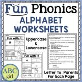 FUN PHONICS  Alphabet Worksheets with Parent Letters