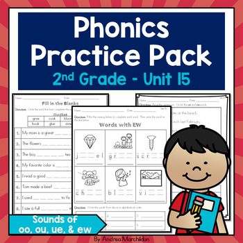 Phonics Practice Pack - Unit 15 Second Grade - Sounds of oo, ou, ue, and ew