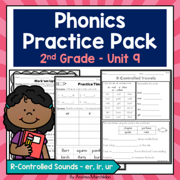 Phonics Printable Pack Unit 9 Second Grade R-Controlled Sounds er, ir, & ur