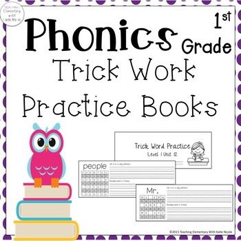 First Grade Phonics: 13 Trick Word Practice Books