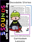 5 Sounds & Suffixes -ing -ed -s Decodable Stories & Comprehension First Grade