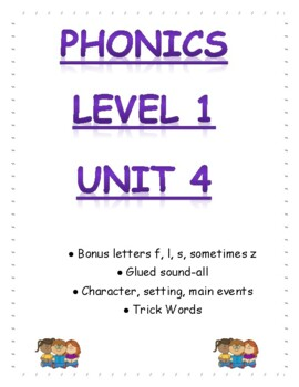 Phonics Level 1 unit 4 Resource-bonus letters, glued sound -all