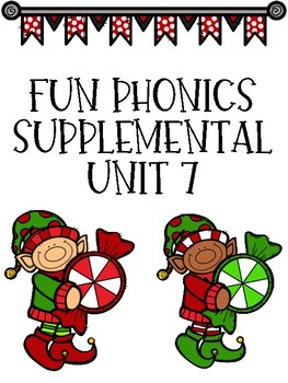 FUN Phonics Unit 7 supplemental resources