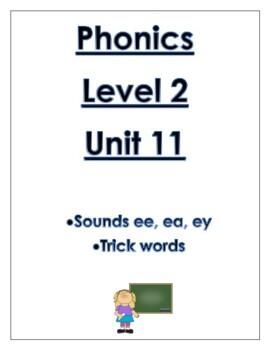 Phonics Level 2 unit 11 Resource-vowel teams ee, ea, ey *updated*