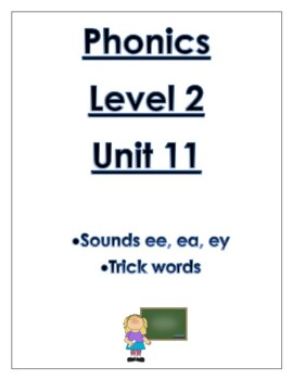 Phonics Level 2 unit 11 Resource-vowel teams ee, ea, ey *updated*