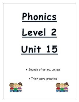 Phonics Level 2 unit 15 Resource: Sounds of ou, oo, ue, ew *updated*