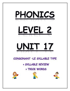 Phonics Level 2 unit 17: -le syllables, trick words, and review *updated*