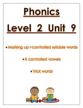 Phonics Level 2 unit 9 Resource: r-controlled vowels *updated*