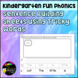 Fundations Level K Sentence Building Sheets using Trick Words
