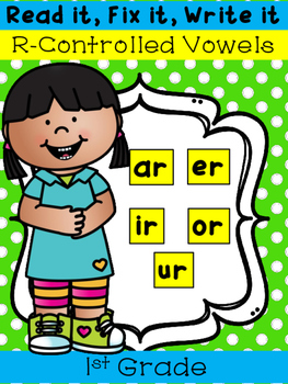 R-Controlled Vowels - Read it, Fix it, Write it!