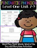 FUNtastic Phonics Level 1 Unit 7-9
