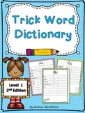 Trick Word Dictionary: Grade 1
