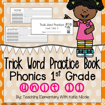 Trick/Sight Word Practice : First Grade Unit 11