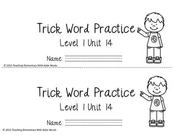 Trick/Sight Word Practice : Level 1 : Unit 14