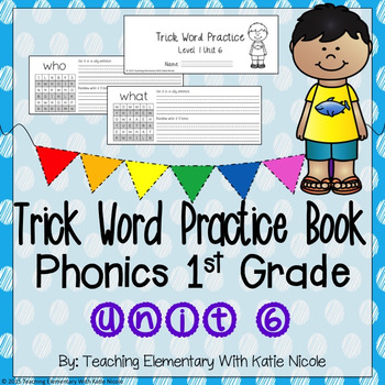 Trick/Sight Word Practice : First Grade Unit 6