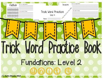 Trick/Sight Words : Level 2 Unit 9