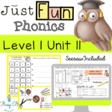 Just FUN Phonics- Level 1 Unit 11: SEESAW and DIGITAL INCLUDED!