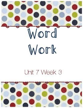 Unit 7 Week 3 Word Work